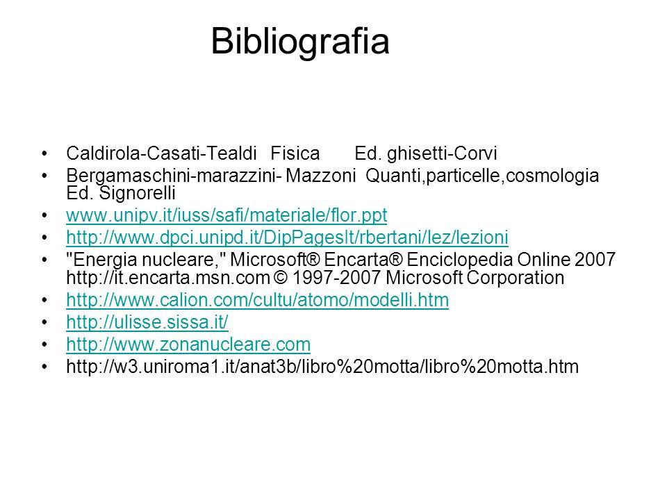 Bibliografia Caldirola-Casati-Tealdi Fisica Ed. ghisetti-Corvi