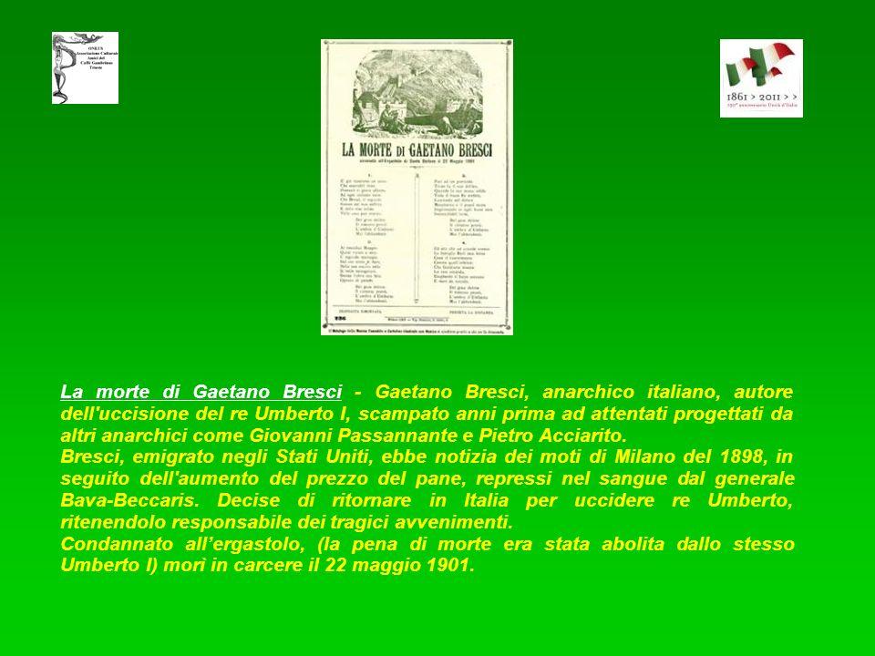 La morte di Gaetano Bresci - Gaetano Bresci, anarchico italiano, autore dell uccisione del re Umberto I, scampato anni prima ad attentati progettati da altri anarchici come Giovanni Passannante e Pietro Acciarito.