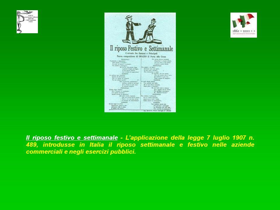 Il riposo festivo e settimanale - L'applicazione della legge 7 luglio 1907 n.
