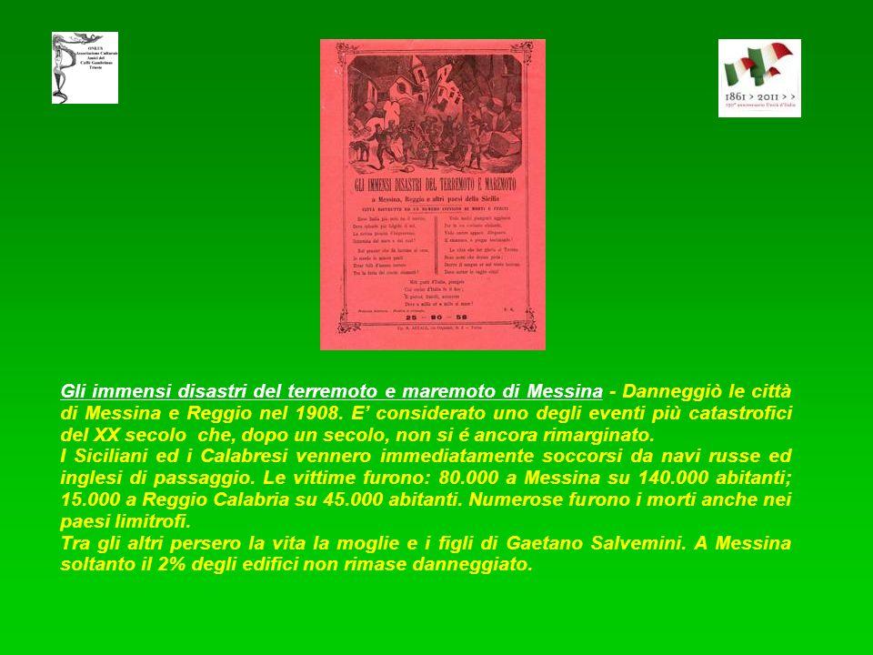 Gli immensi disastri del terremoto e maremoto di Messina - Danneggiò le città di Messina e Reggio nel 1908. E' considerato uno degli eventi più catastrofici del XX secolo che, dopo un secolo, non si é ancora rimarginato.