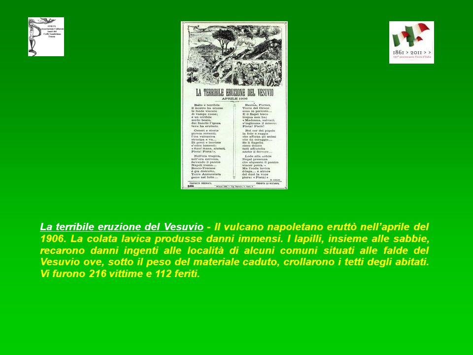 La terribile eruzione del Vesuvio - Il vulcano napoletano eruttò nell'aprile del 1906.
