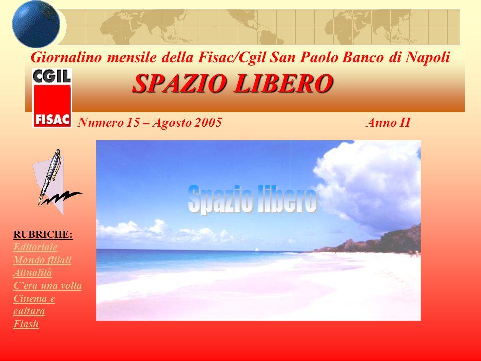 Giornalino mensile della Fisac/Cgil San Paolo Banco di Napoli