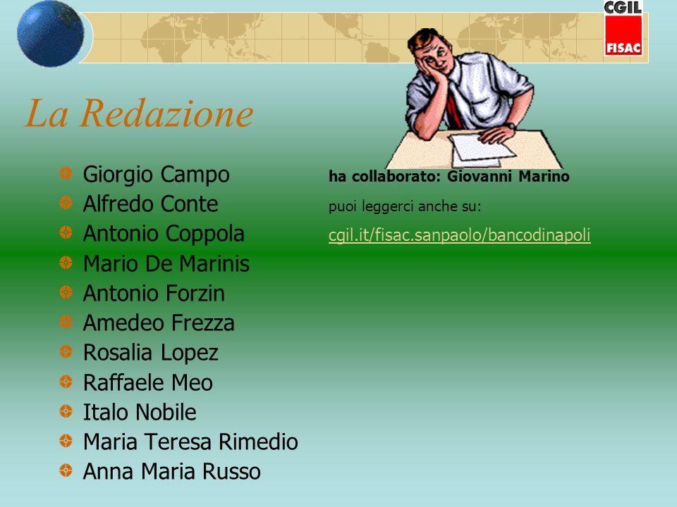 La Redazione Giorgio Campo ha collaborato: Giovanni Marino