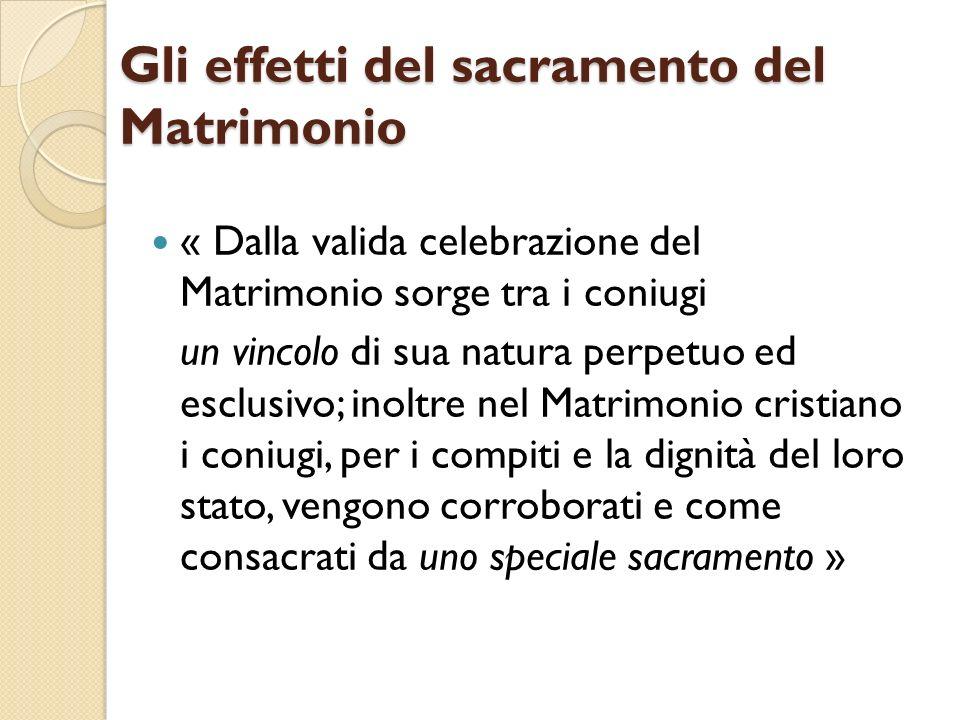 Gli effetti del sacramento del Matrimonio