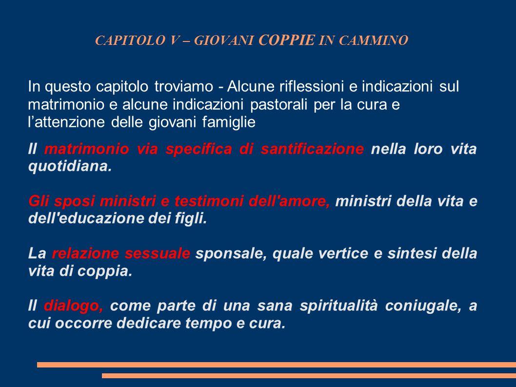CAPITOLO V – GIOVANI COPPIE IN CAMMINO
