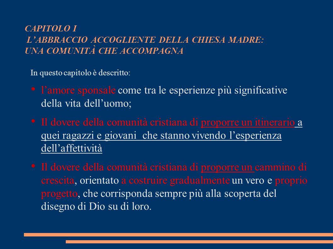 CAPITOLO I L'ABBRACCIO ACCOGLIENTE DELLA CHIESA MADRE: UNA COMUNITÀ CHE ACCOMPAGNA