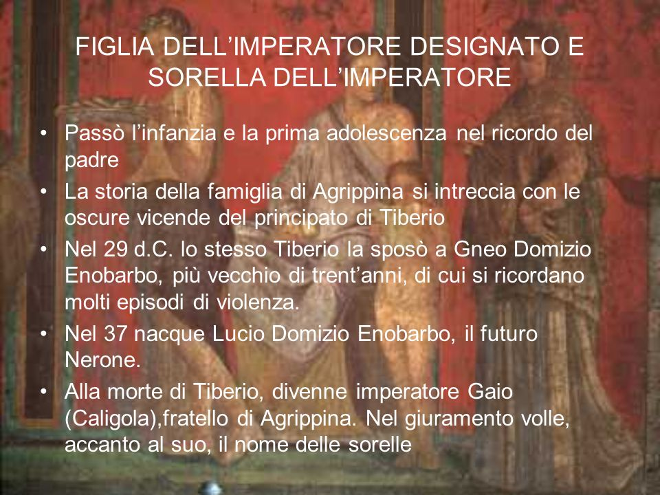 FIGLIA DELL'IMPERATORE DESIGNATO E SORELLA DELL'IMPERATORE