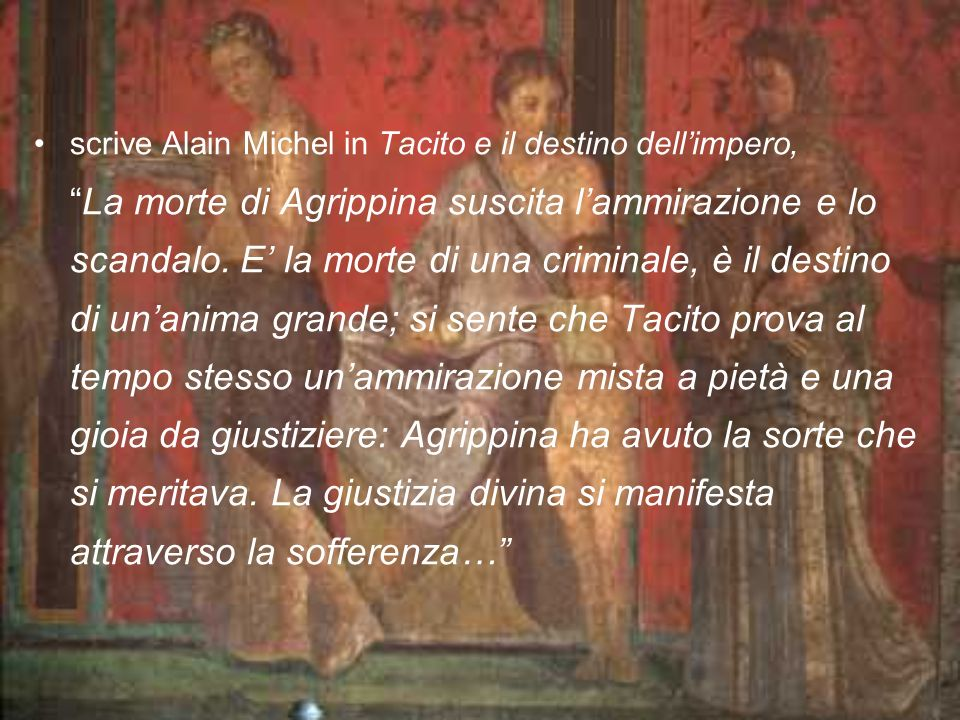 scrive Alain Michel in Tacito e il destino dell'impero,