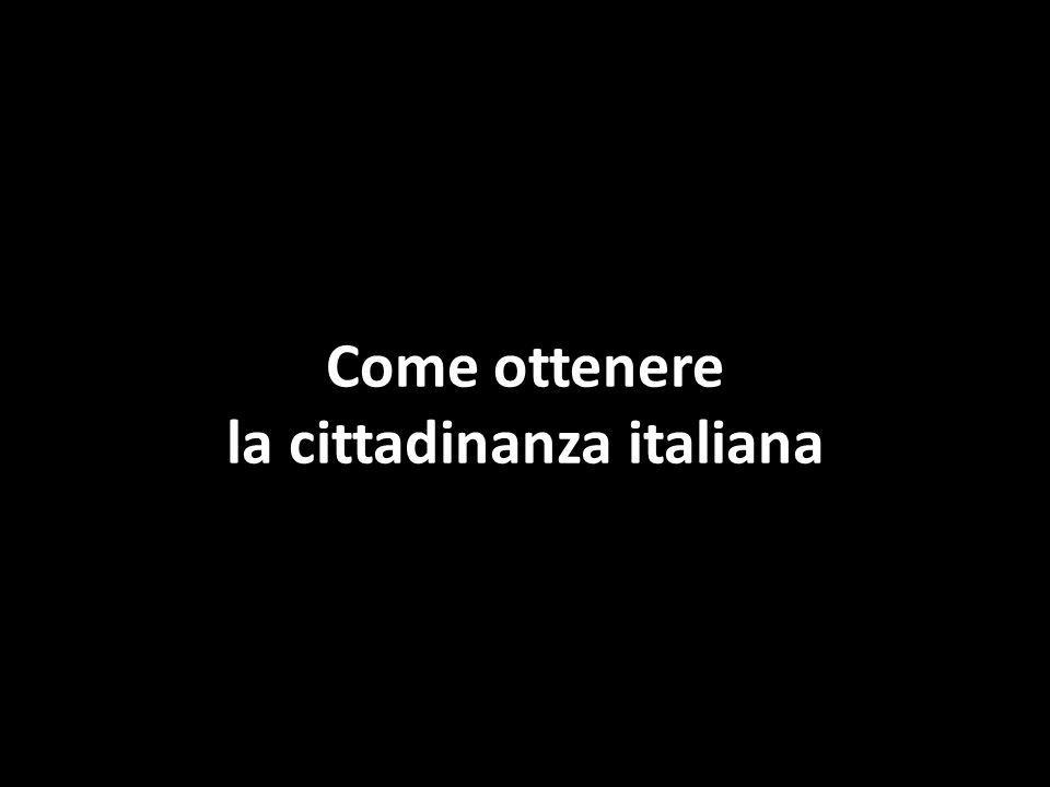 Come ottenere la cittadinanza italiana