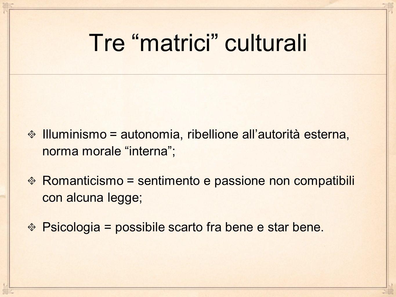 Tre matrici culturali