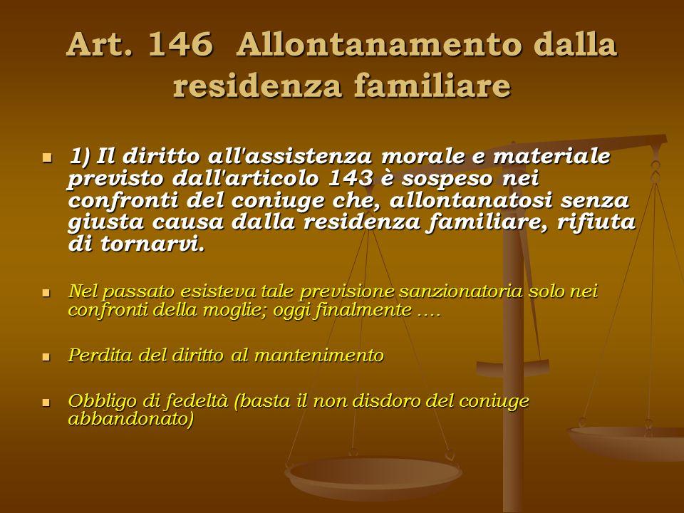 Art. 146 Allontanamento dalla residenza familiare