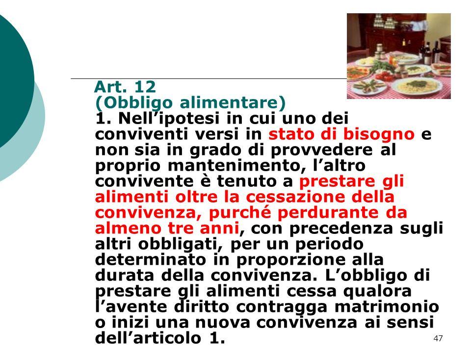 Art. 12 (Obbligo alimentare) 1