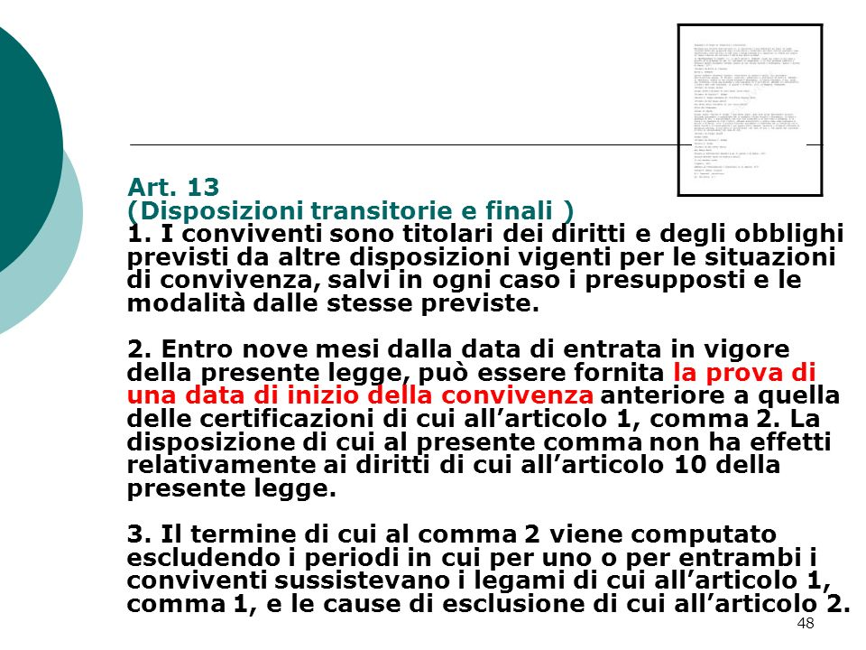 Art. 13 (Disposizioni transitorie e finali ) 1