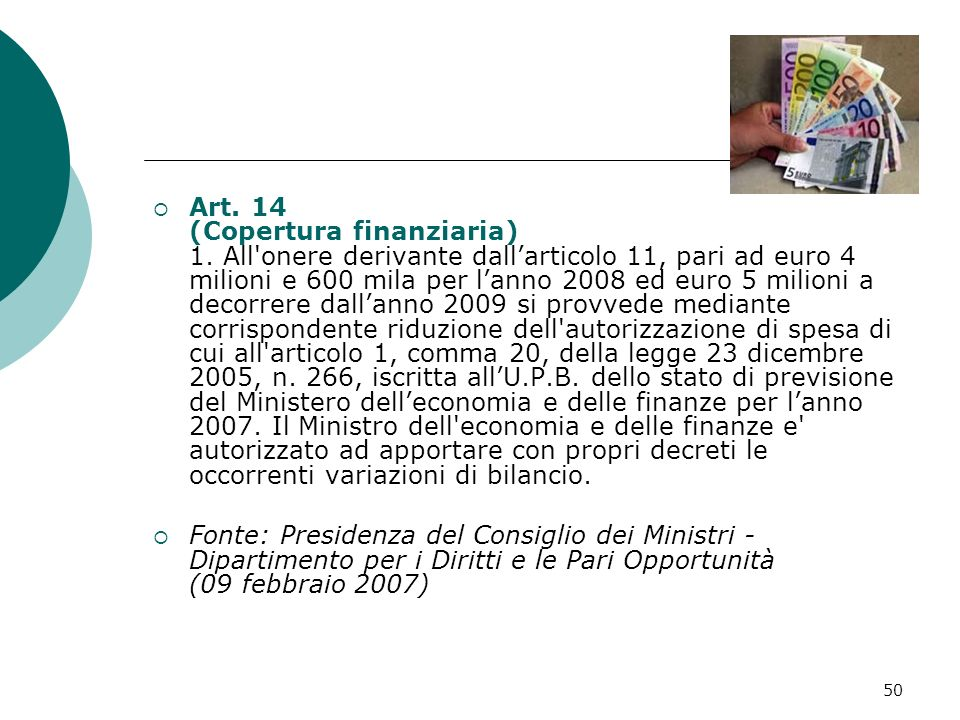 Art. 14 (Copertura finanziaria) 1