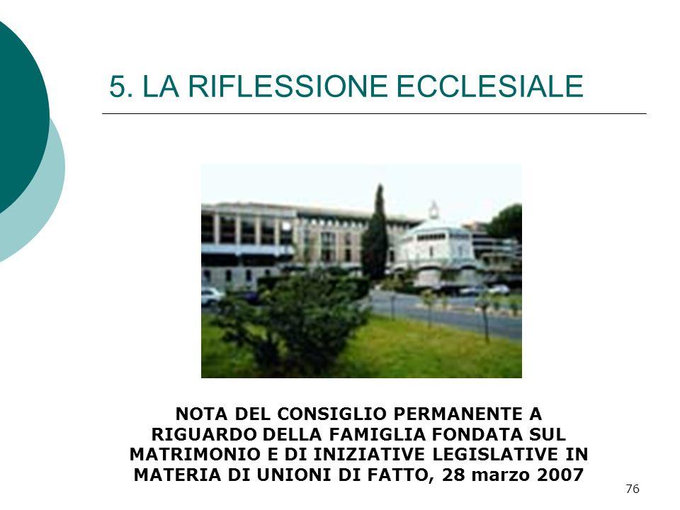 5. LA RIFLESSIONE ECCLESIALE