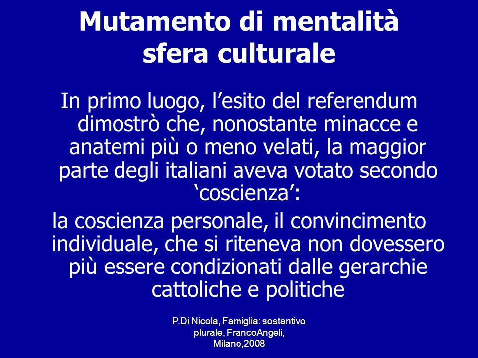 Mutamento di mentalità sfera culturale