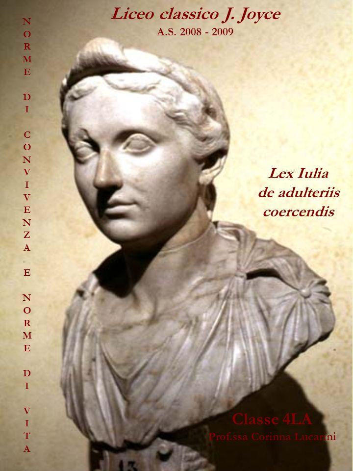de adulteriis coercendis Prof.ssa Corinna Lucarini
