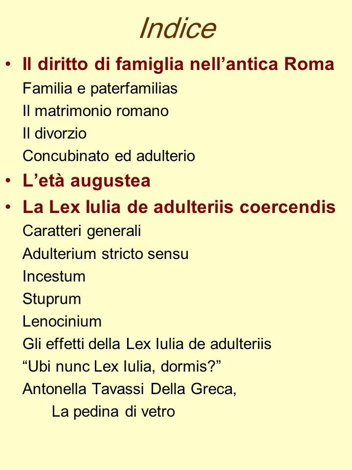 Indice Il diritto di famiglia nell'antica Roma L'età augustea