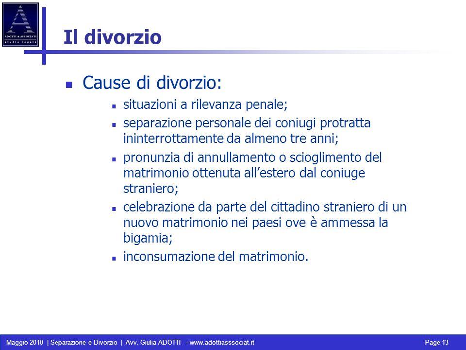 Il divorzio Cause di divorzio: situazioni a rilevanza penale;