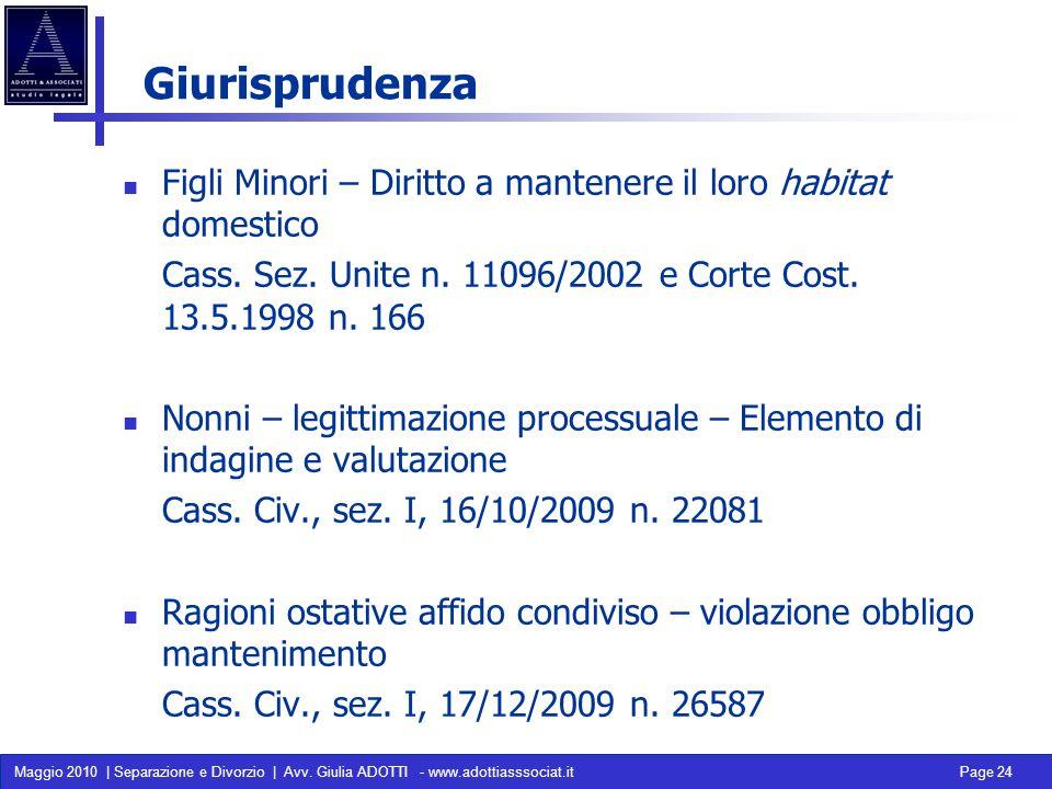 Giurisprudenza Figli Minori – Diritto a mantenere il loro habitat domestico. Cass. Sez. Unite n. 11096/2002 e Corte Cost. 13.5.1998 n. 166.