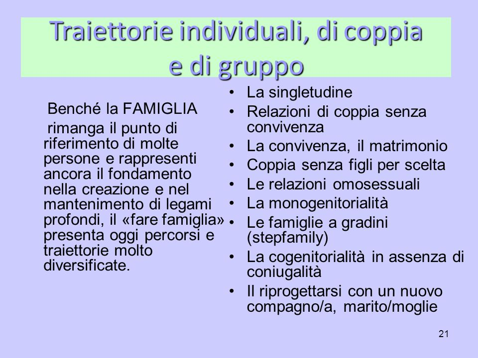 Traiettorie individuali, di coppia e di gruppo