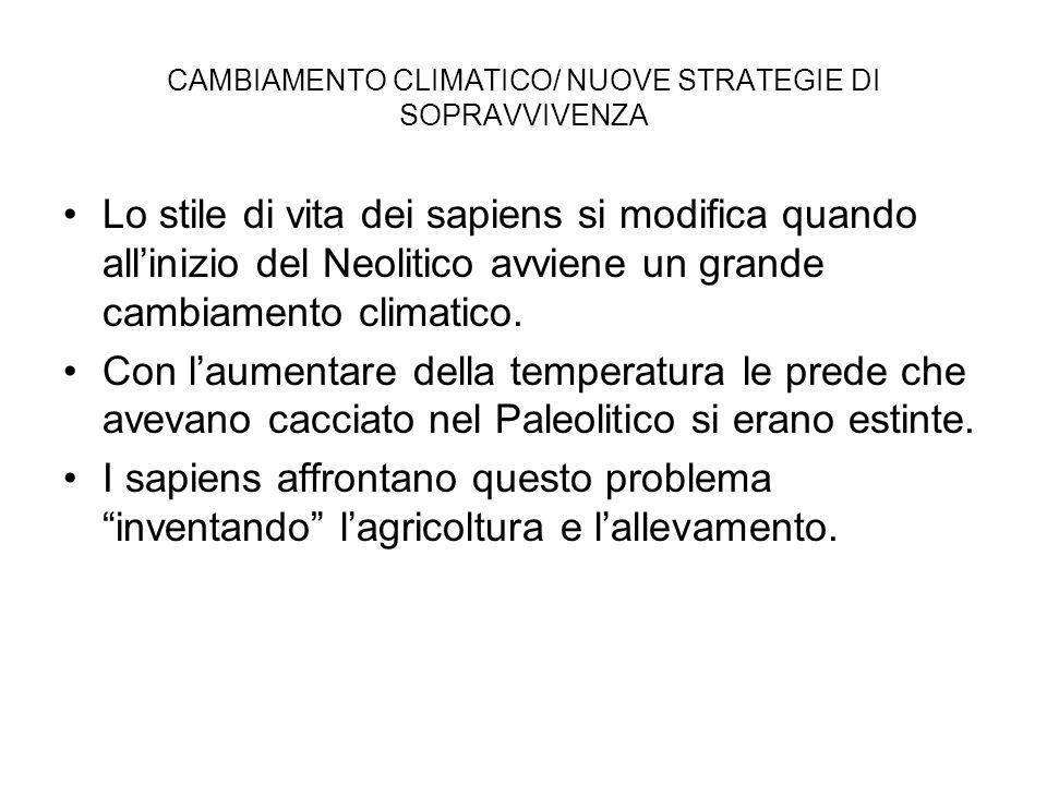 CAMBIAMENTO CLIMATICO/ NUOVE STRATEGIE DI SOPRAVVIVENZA
