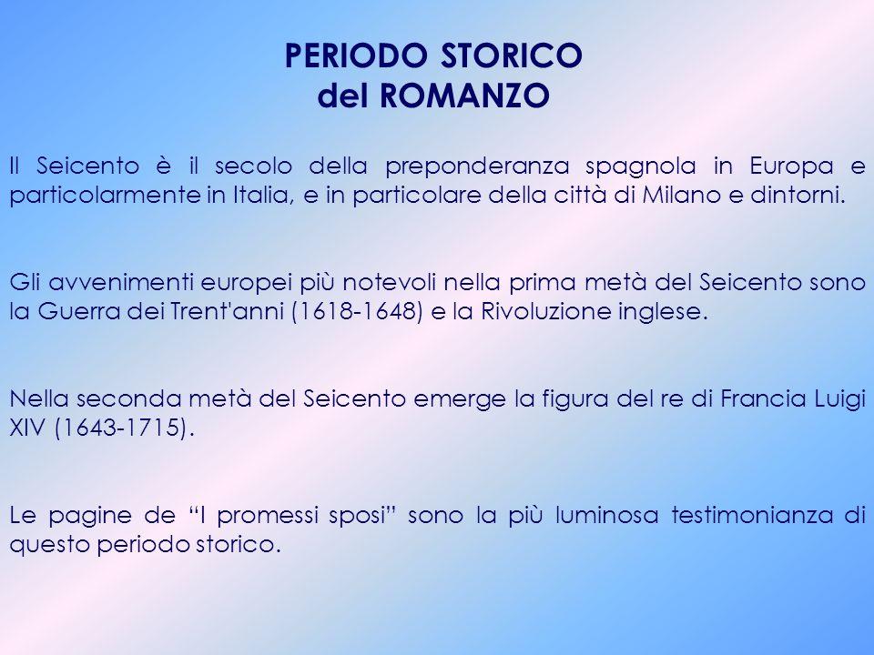 PERIODO STORICO del ROMANZO