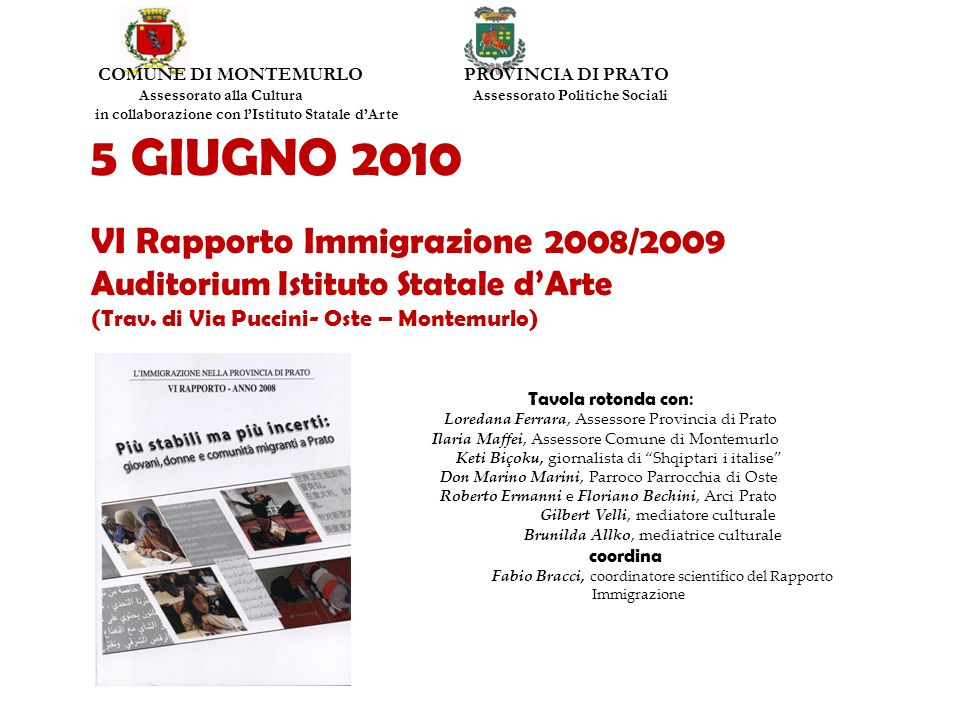 5 GIUGNO 2010 VI Rapporto Immigrazione 2008/2009