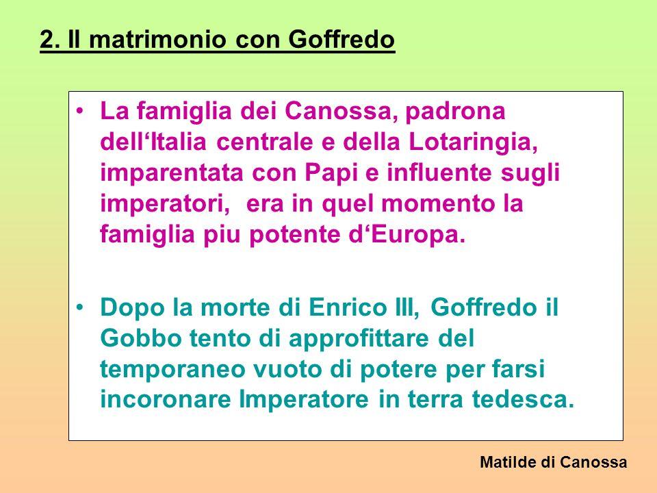 2. Il matrimonio con Goffredo