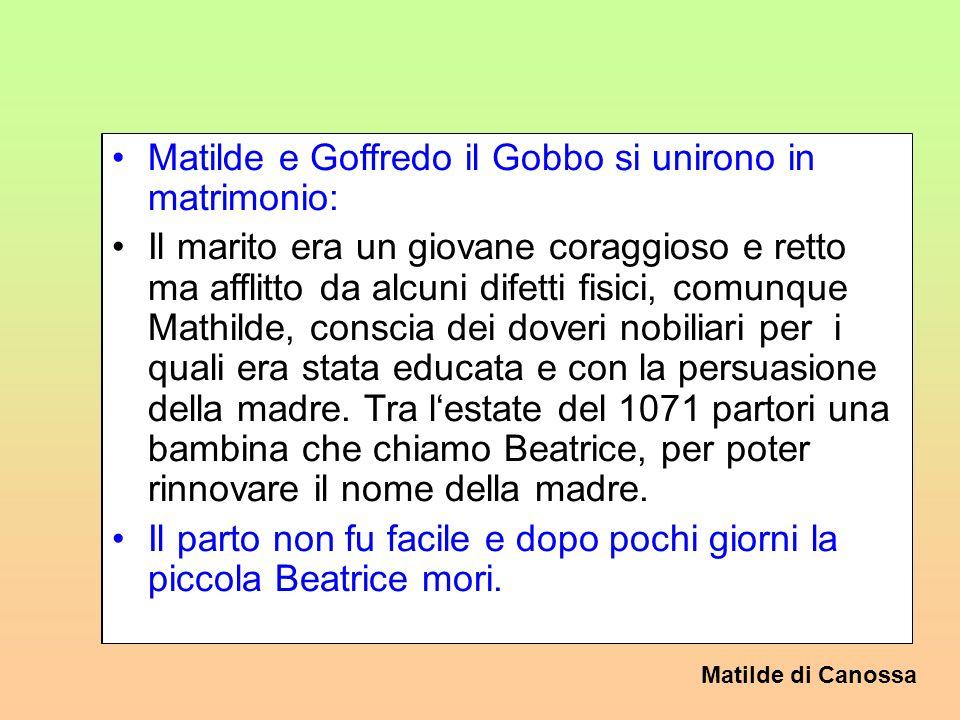 Matilde e Goffredo il Gobbo si unirono in matrimonio: