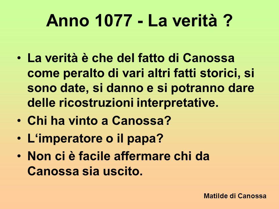 Anno 1077 - La verità