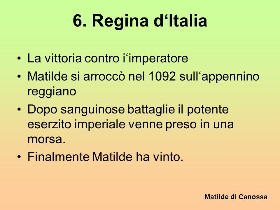 6. Regina d'Italia La vittoria contro i'imperatore