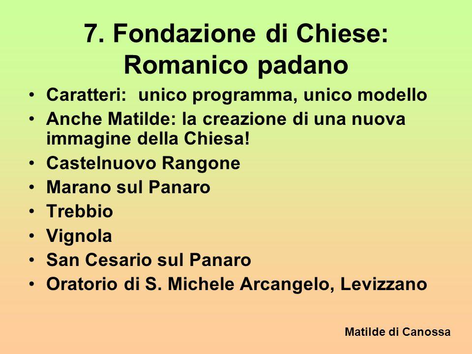 7. Fondazione di Chiese: Romanico padano