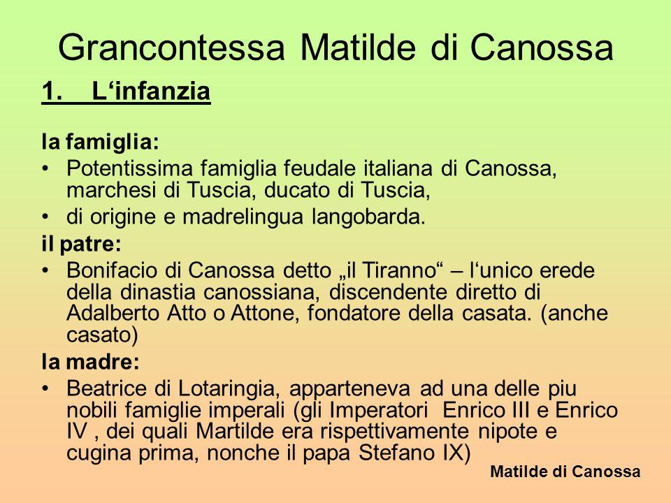 Grancontessa Matilde di Canossa