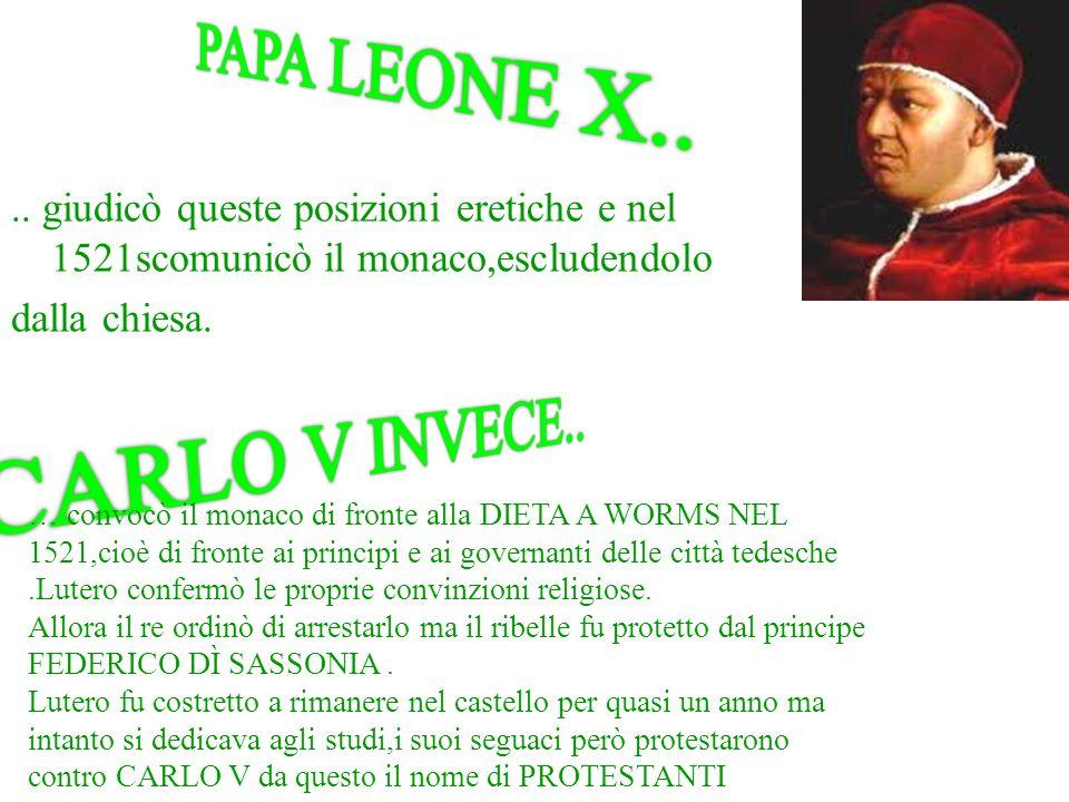 PAPA LEONE X.. CARLO V INVECE..