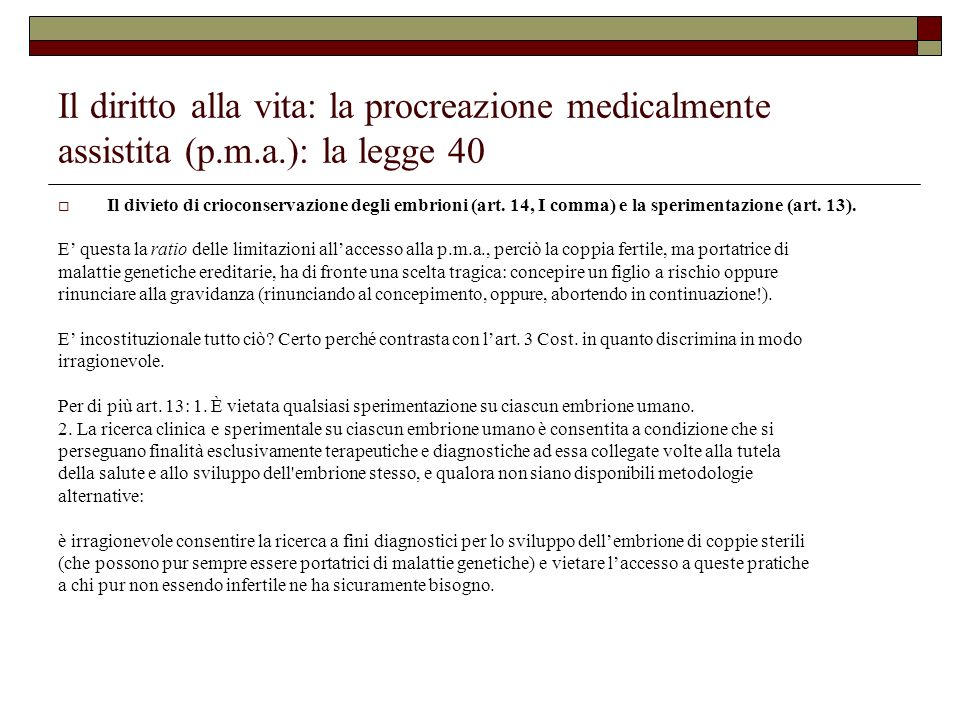 Il diritto alla vita: la procreazione medicalmente assistita (p. m. a
