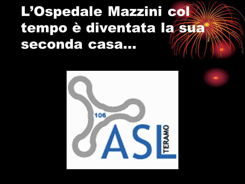 L'Ospedale Mazzini col tempo è diventata la sua seconda casa…