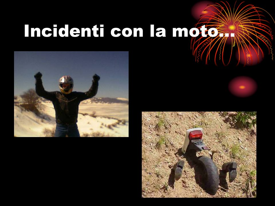 Incidenti con la moto…