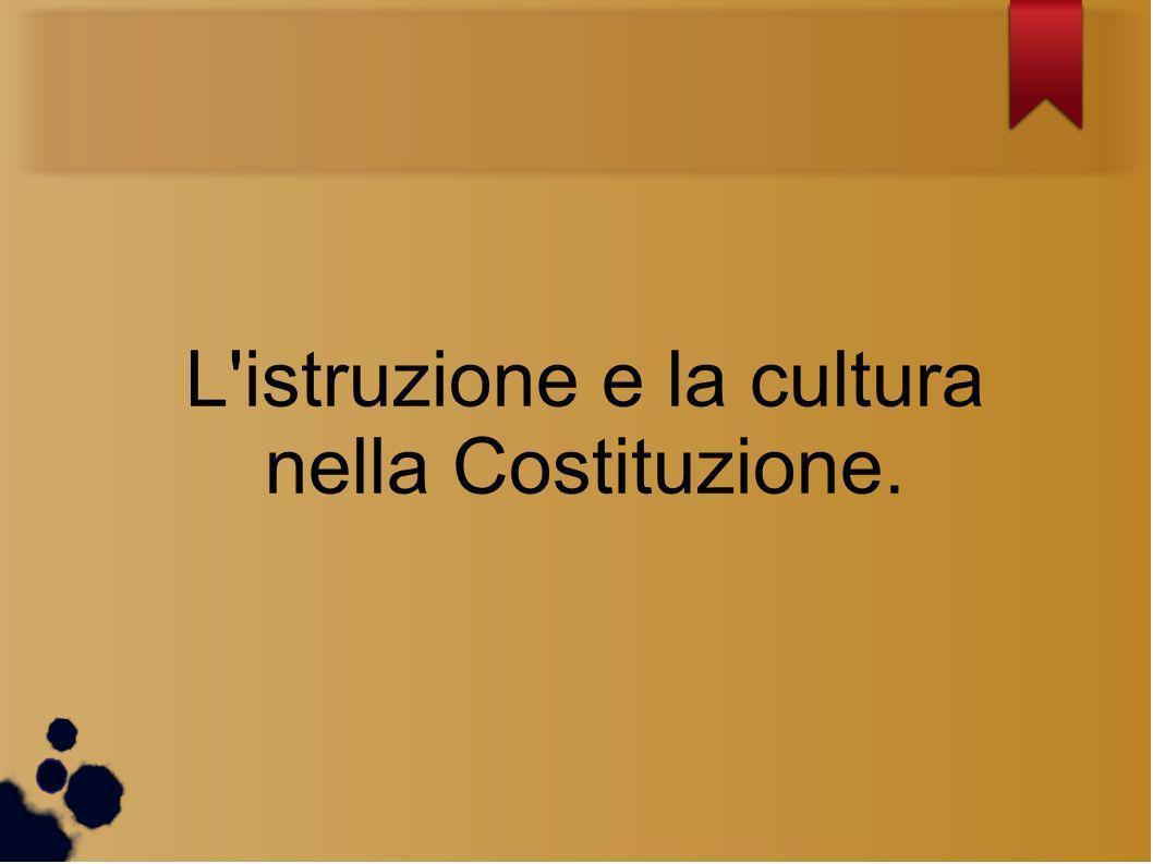 L istruzione e la cultura