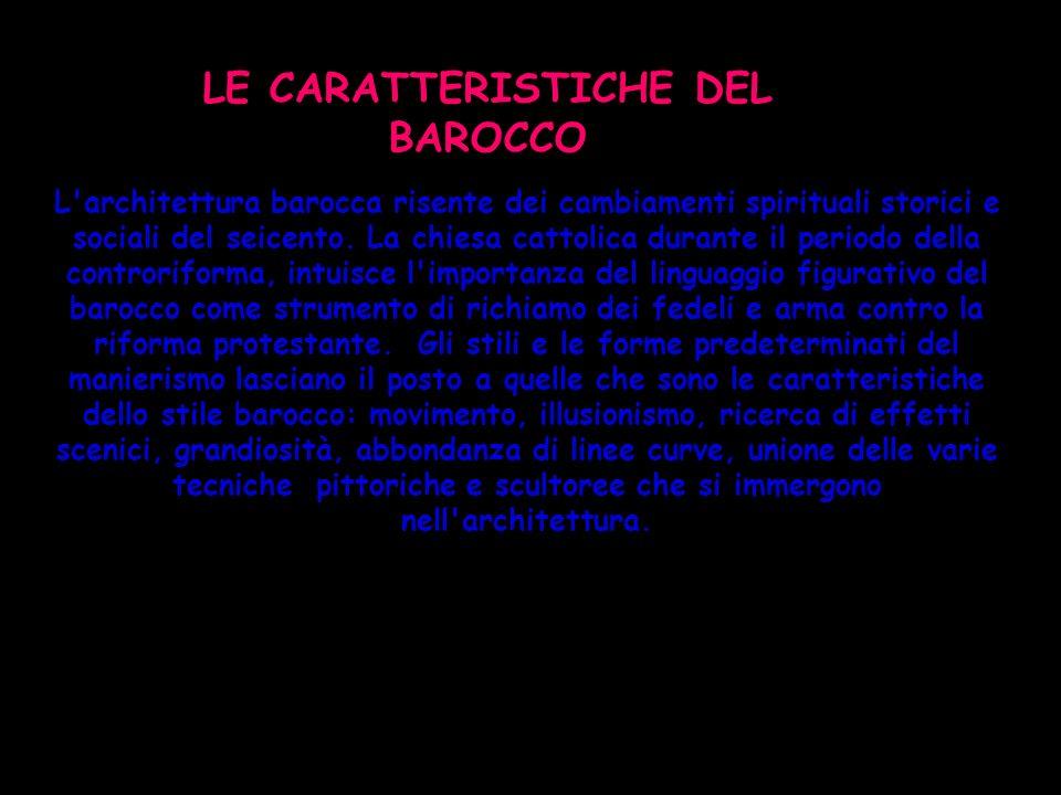 LE CARATTERISTICHE DEL BAROCCO