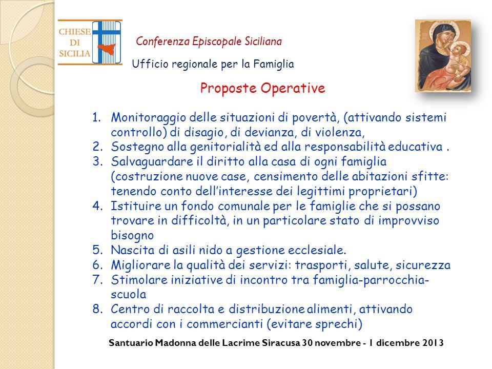 Proposte Operative Monitoraggio delle situazioni di povertà, (attivando sistemi controllo) di disagio, di devianza, di violenza,
