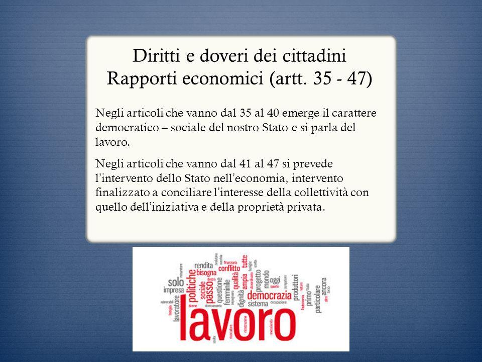 Diritti e doveri dei cittadini Rapporti economici (artt. 35 - 47)