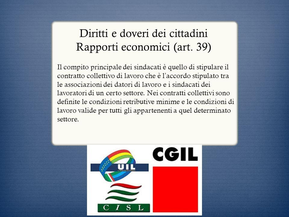 Diritti e doveri dei cittadini Rapporti economici (art. 39)
