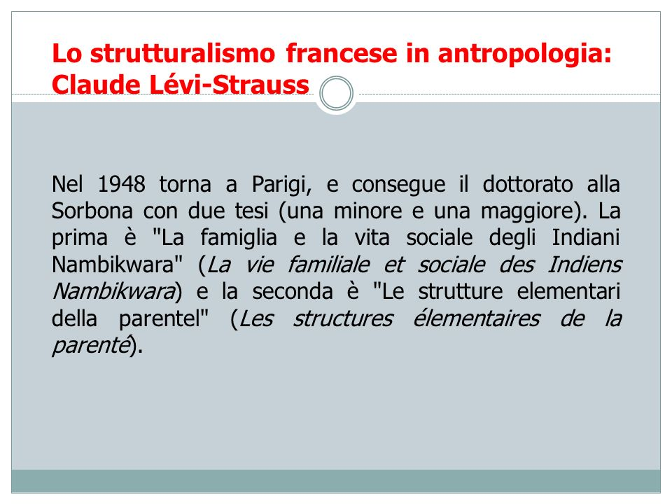 Lo strutturalismo francese in antropologia: Claude Lévi-Strauss