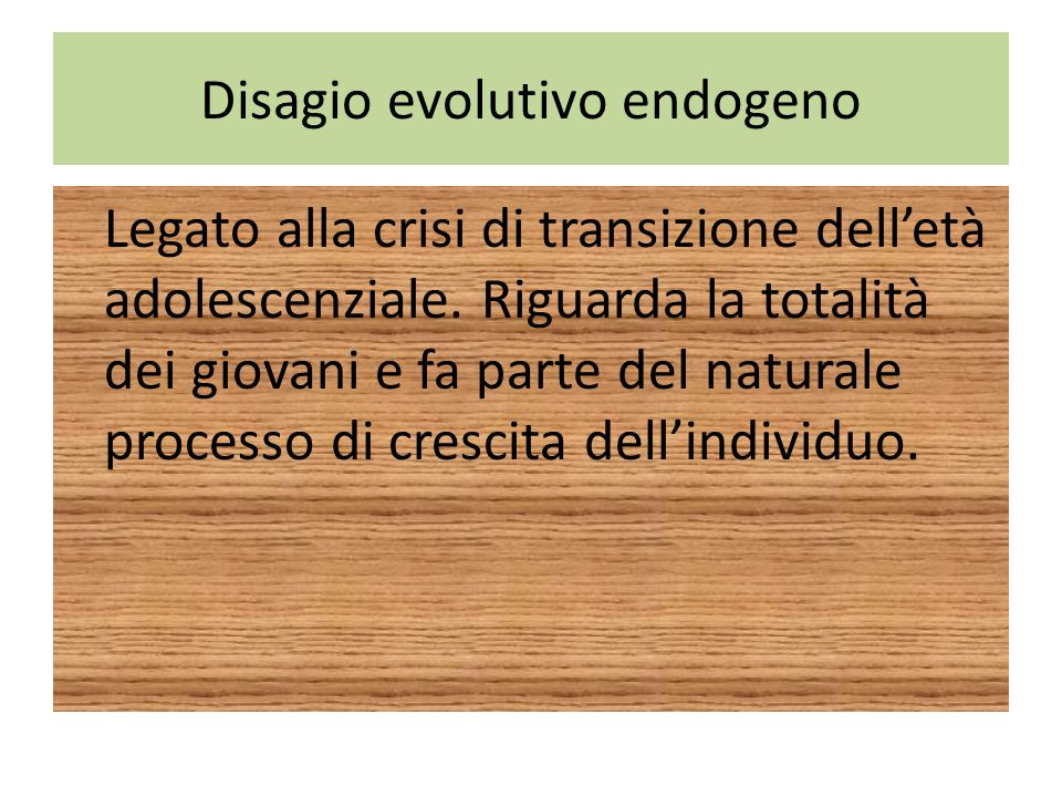Disagio evolutivo endogeno