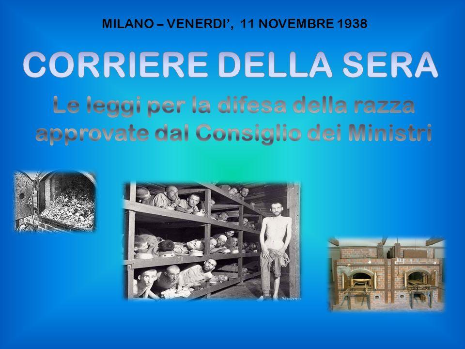 MILANO – VENERDI', 11 NOVEMBRE 1938