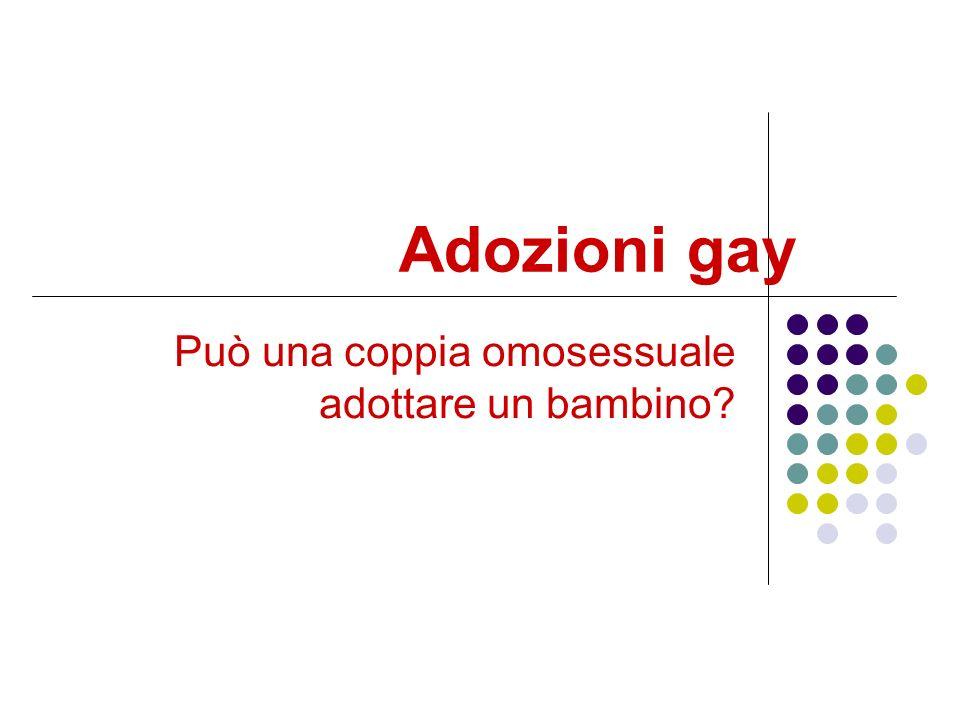 Può una coppia omosessuale adottare un bambino