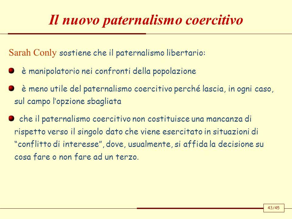Il nuovo paternalismo coercitivo