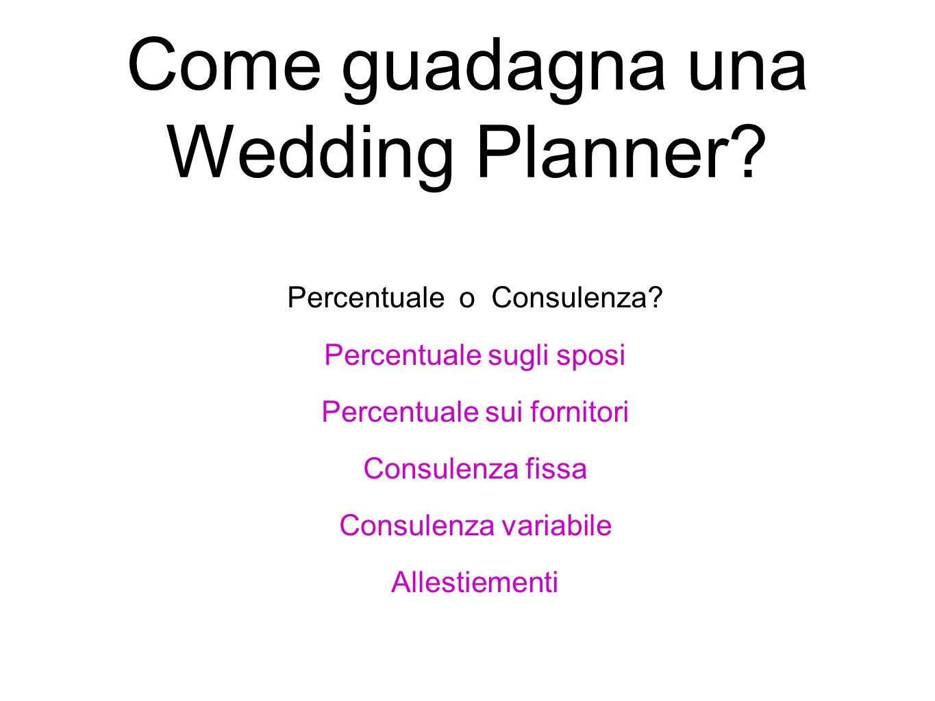 Come guadagna una Wedding Planner