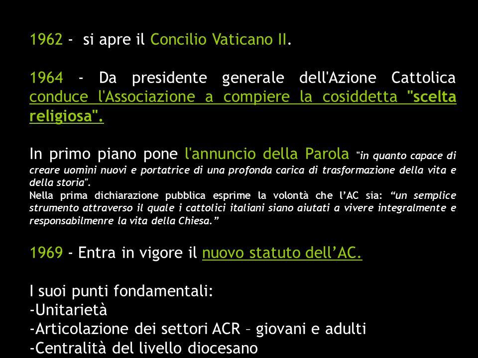 1962 - si apre il Concilio Vaticano II.